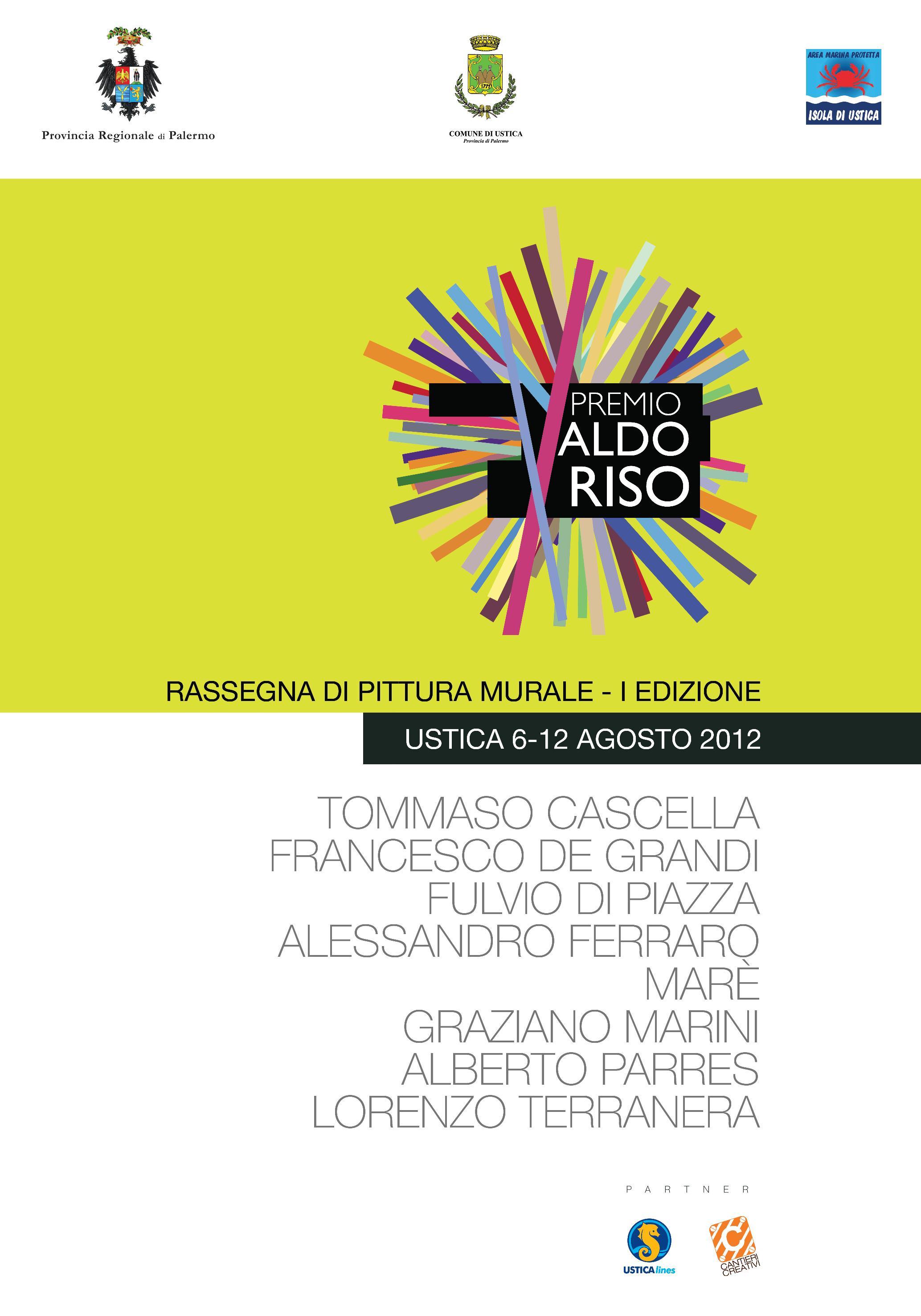 Premio Aldo Riso Rassegna di Pittura Murale Ustica 6 – 12 agosto 2012