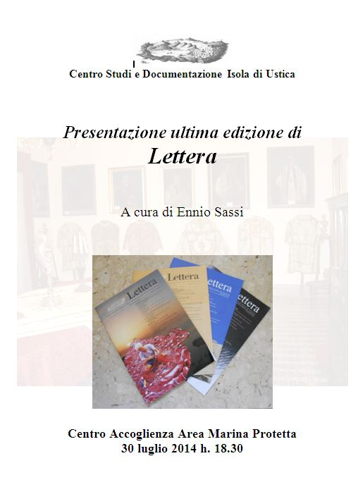 Centro Studi e Documentazione Isola di Ustica Presentazione ultima edizione di Lettera
