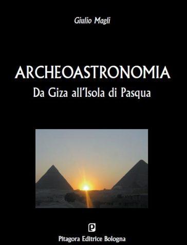 Da Giza all'Isola di Pasqua