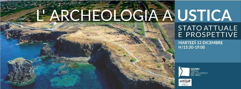 L'archeologia a Ustica. Esperti ne hanno parlato in un convegno del Centro Studi.